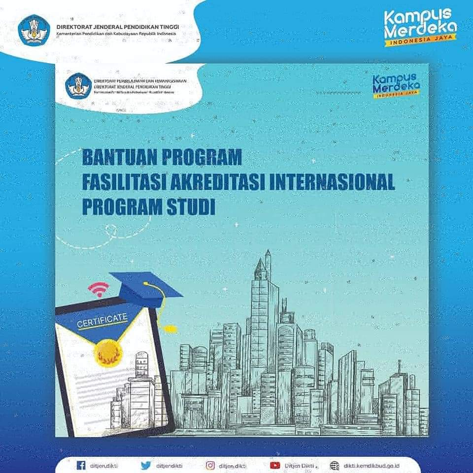 Penerimaan Proposal untuk Bantuan Program Fasilitasi Akreditasi Internasional Program Studi 2021